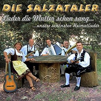 Lieder die Mutter schon sang - Unsere schönsten Heimatlieder
