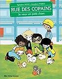 Je veux un petit chien - Rue des copains - tome 6