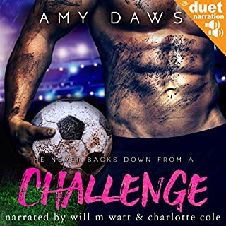 Challenge                   By:                                                                                                                                 Amy Daws                               Narrated by:                                                                                                                                 Will M. Watt,                                                                                        Charlotte Cole,                                                                                        Martin Foster                      Length: 10 hrs and 15 mins     16 ratings     Overall 4.2