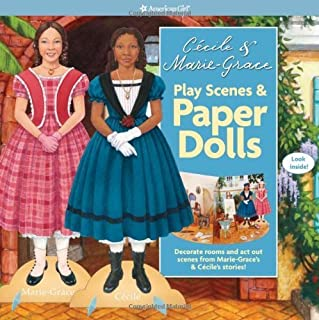 Cecile & Marie-Grace Play Scenes & Paper Dolls (American Girl) (August 30, 2011) Hardcover