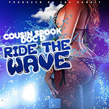 Ride the Wave (feat. Doc D)