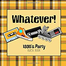 Whatever! 1990's Party Guest Book