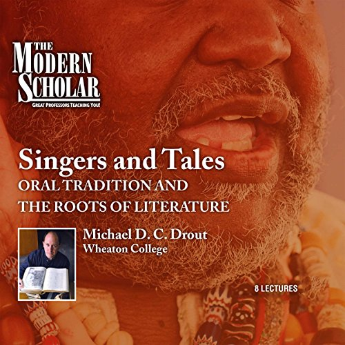 The Modern Scholar: Singers and Tales  By  cover art