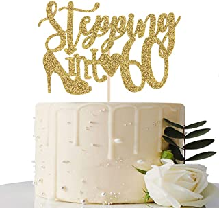 Gold Glitter Stepping into 60 Cake Topper - 60th Birthday Cake Topper - 60th Birthday Party Decorations