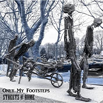 Only My Footsteps