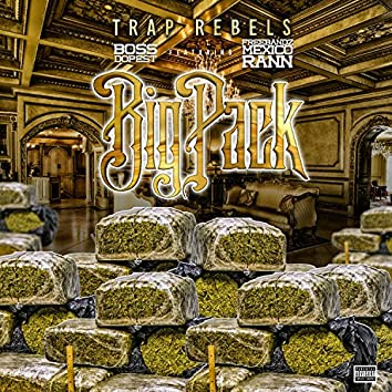 Big Pack (feat. Boss Dopest & Freebandz Mexico Rann)