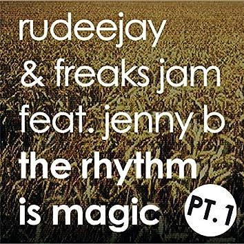 The Rhythm is Magic - Part One (Magic)