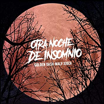 Otra Noche De Insomnio (Freestyle)