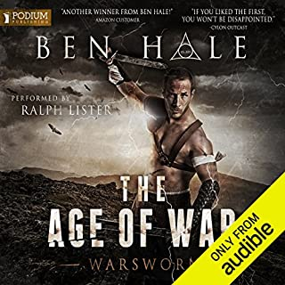 The Age of War     The Warsworn, Book 2              By:                                                                                                                                 Ben Hale                               Narrated by:                                                                                                                                 Ralph Lister                      Length: 11 hrs and 32 mins     58 ratings     Overall 4.7
