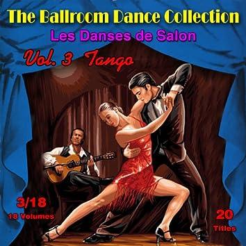 The Ballroom Dance Collection (Les Danses de Salon), Vol. 3/18: Tango