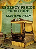REGENCY PERIOD FURNITURE Vol. 1