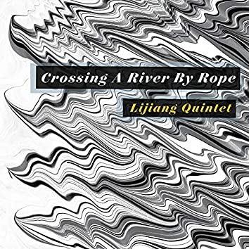 Crossing A River By Rope