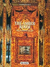 The Amber Room: The Catherine Palace