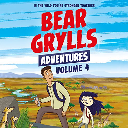 Bear Grylls Adventures, Volume 4 audiobook cover art