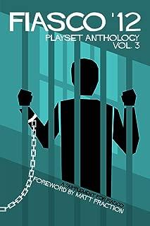 Fiasco '12 Playset Anthology Volume 3