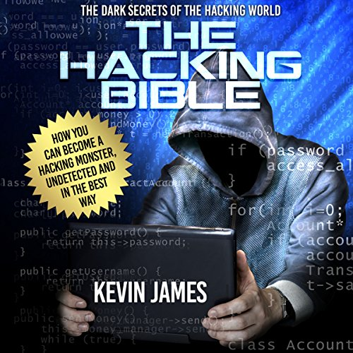 The Hacking Bible: The Dark Secrets of the Hacking World audiobook cover art