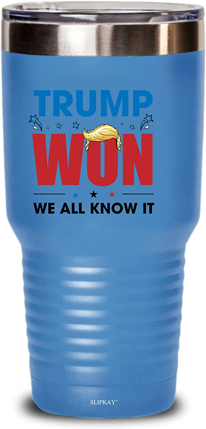 OFFicial site Al sold out. Trump Won We All Know 30oz Gifts Tumbler It