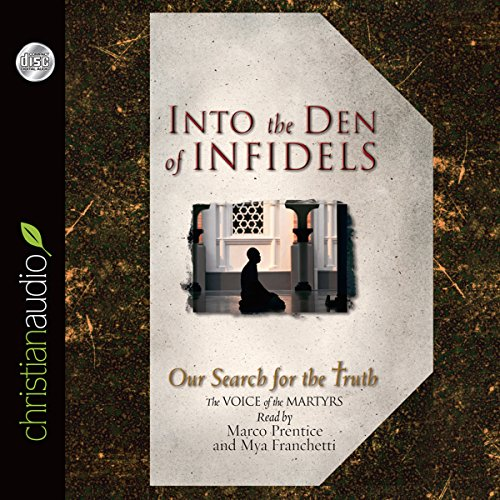 Into the Den of Infidels audiobook cover art
