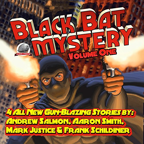 Black Bat Mysteries, Volume One audiobook cover art