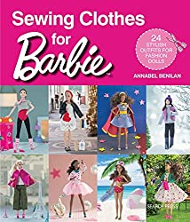Image: Sewing Clothes for Barbie: 24 Stylish Outfits for Fashion Dolls | Paperback – Illustrated: 128 pages| by Annabel Benilan (Author). Publisher: Search Press; Illustrated Edition (February 13, 2018)