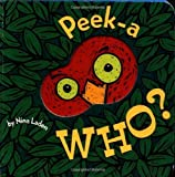 (Peek-A-Who?) By Laden, Nina (Author) Hardcover on 01-Feb-2000
