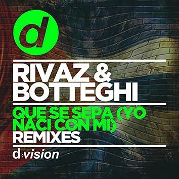 Que Se Sepa (Yo Nací Con Mi) [Remixes]