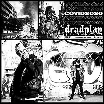 Covid2020 (feat. Smokey the Nerd)