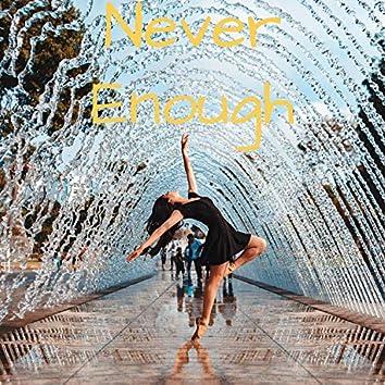 Never Enough (Instrumental)