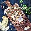 Frischkaesekugeln fuer die Party - Partyrezepte mit Frischkaese fuer Buffet, als Vorspeise, zum Abendessen