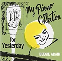Beegie Adair - Yesterday [Japan CD] TOCP-71406 by Beegie Adair (2012-10-03)