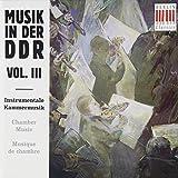 Musik in der DDR Vol. 3 (Instrumentale Kammermusik)