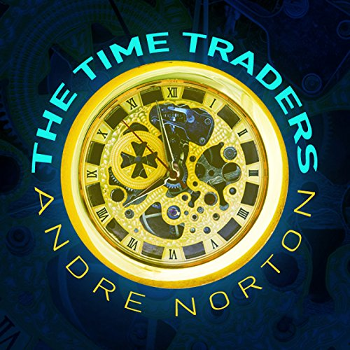 The Time Traders  audiobook cover art