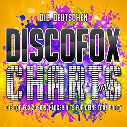 Die deutschen Discofox Charts 2020 (Die Top Fox 2020 Schlager Hits für deine Tanz Party) [Explicit]