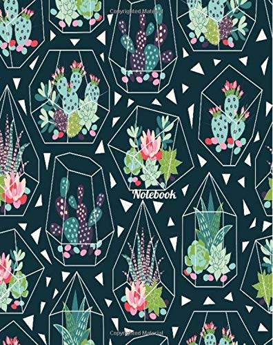 Notebook: Dark Green Plant Cactus Notebook 8''x10'' College Ruled Notebook; Journal (Cactus Notebook