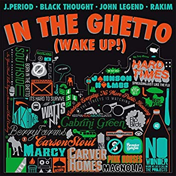 In The Ghetto (Wake Up!)