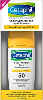 Cetaphil Sheer 100 Mineral Liquid Sunscreen for Face With Zinc Oxide Broad Spectrum SPF 50 Formulated for Sensitive Skin -Dermatologist Recommended Brand, Unscented, 1.7 Fl Oz