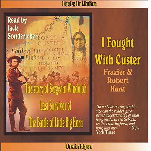 I Fought with Custer audiobook cover art