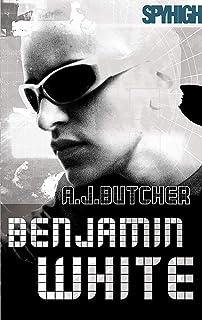 Spy High 2: Benjamin White: Number 3 in series