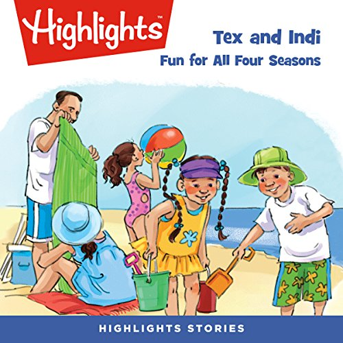 Tex and Indi: Fun for All Four Seasons audiobook cover art