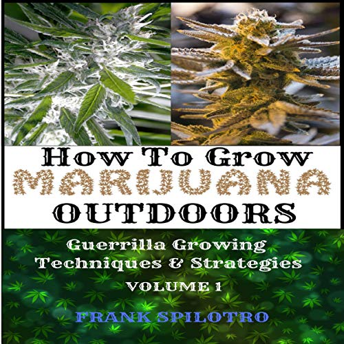 How to Grow Marijuana Outdoors audiobook cover art