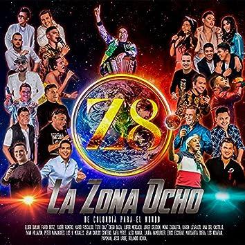 La Zona Ocho (De Colombia Para El Mundo)