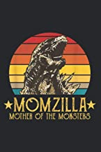 Momzilla Mother Of The Monsters Dinosaur Mother S: Notebooks - Premium matte cover design, 120 Pages, Size 6.0 x 9.0 inches