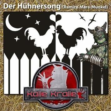 Der Hühnersong (Ramira-Mara-Munkel)