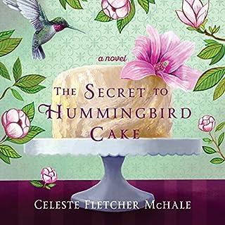 The Secret to Hummingbird Cake cover art
