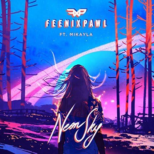 Feenixpawl feat. Mikayla