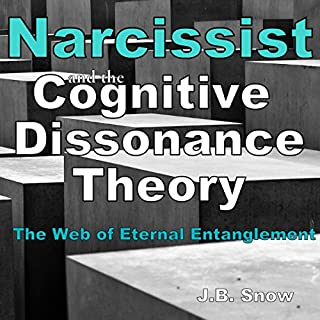 Narcissist and the Cognitive Dissonance Theory: The Web of Eternal Entanglement cover art