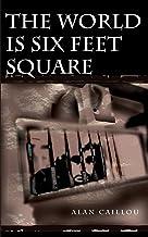 World is Six Feet Square