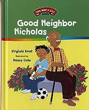 Good Neighbor Nicholas (The Way I Act Books)