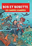 Les ombres sombres
