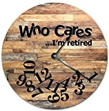 EasySells 10.5' WHO Cares I'm Retired Wood Tiles Design Clock - Words Clock - Large 10.5' Wall Clock - Home Décor Clock